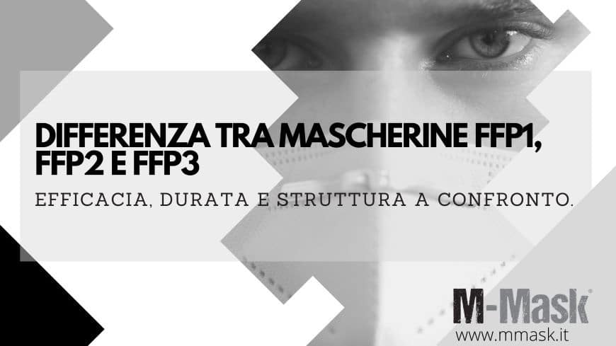 differenza tra mascherine ffp1 ffp2 ffp3